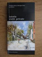 Philippe Aries, Georges Duby - Istoria vietii private (volumul 9)