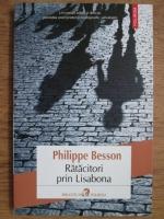Anticariat: Philippe Besson - Ratacitor prin Lisabona