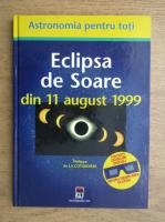 Philippe de la Cotardiere - Eclipsa de Soare de la 11 august 1999