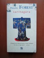 Anticariat: Philippe Forest - Sarinagara