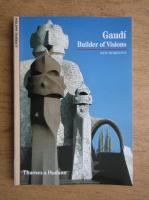 Philippe Thiebaut - Gaudi. Builder of visions