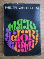 Philippe van Tieghem - Mari actori ai lumii