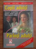 Phyllis Lieber, Gloria S. Murphy, Annette Merkur Schwartz - Copii adulti, parinti adulti