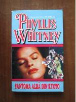 Phyllis Whitney - Fantoma alba din Kyoto