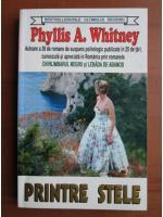 Phyllis Whitney - Printre stele