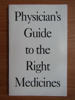Physician's guide to the right medicines