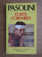 Anticariat: Pier Paolo Pasolini - Ecrits corsaires