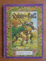 Pierce Egan - Robin des Rois