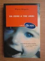 Piero Angela - Da zero a tre anni
