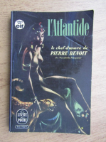 Anticariat: Pierre Benoit - L'Atlantide
