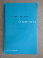 Pierre Bourdieu - Contraofensive