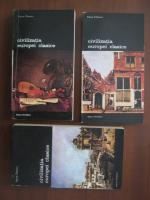 Pierre Chaunu - Civilizatia Europei clasice (3 volume)