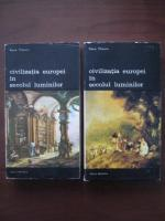 Pierre Chaunu - Civilizatia Europei in secolul luminilor (2 volume)