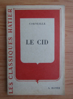 Anticariat: Pierre Cornillier - Le cid