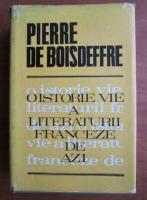 comperta: Pierre de Boisdeffre - O istorie vie a literaturii franceze de azi