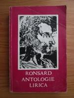 Anticariat: Pierre de Ronsard - Antologie lirica
