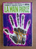 Anticariat: Pierre Dorval - La main parle