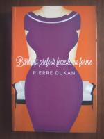 Anticariat: Pierre Dukan - Barbatii prefera femeile cu forme
