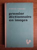 Pierre Fourre - Premier dictionnaire en images