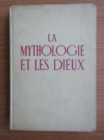 Pierre Grimal - La mytologie et les Dieux