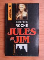 Pierre Henri - Jules si Jim