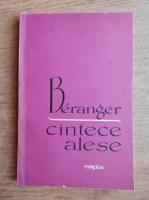 Anticariat: Pierre Jean de Beranger - Cantece alese