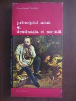Anticariat: Pierre-Joseph Proudhon - Principiul artei si destinatia ei sociala