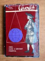 Anticariat: Pierre Lepine - Henry Cavendish. Omul care a cantarit pamantul