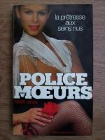 Anticariat: Pierre Lucas - La pretresse aux seins nus