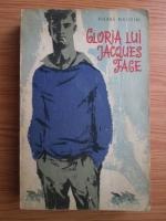 Anticariat: Pierre Naudin - Gloria lui Jacques Fage