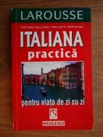 Anticariat: Pierre Noaro, Paolo Cifarelli - Italiana practica pentru viata de zi cu zi