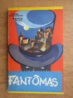 Anticariat: Pierre Souvestre, Marcel Allain - Fantomas