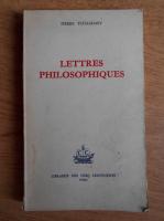 Anticariat: Pierre Tchaadaev - Lettres philosophiques