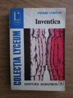 Anticariat: Pierre Verone - Inventica