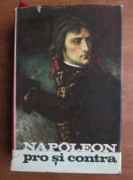 Anticariat: Pieter Geyl - Napoleon pro si contra