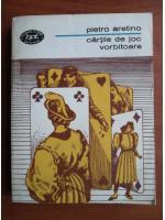 Pietro Aretino - Cartile de joc vorbitoare