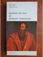 Pietro Aretino - Secolul de aur al picturii venetiene