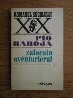 Anticariat: Pio Baroja - Zalacain aventurierul