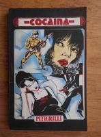 Anticariat: Pitigrilli - Cocaina