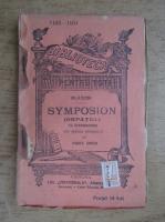 Platon - Symposion. Ospatul (1920)