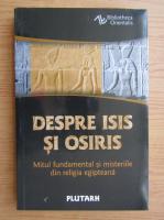Anticariat: Plutarh - Despre Isis si Osiris