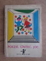 Poezie, cantec, joc