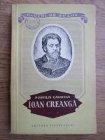 Anticariat: Pompiliu Caraioan - Ioan Creanga