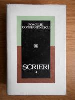 Anticariat: Pompiliu Constantinescu - Scrieri (volumul 4)