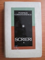Anticariat: Pompiliu Constantinescu - Scrieri (volumul 6)