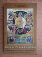 Pompiliu Nacu - Minunat este Dumnezeu intru Sfintii Lui