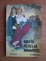 Ponson du Terrail - Iubita regelui Navarrei