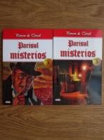 Ponson du Terrail - Parisul misterios (2 volume)