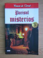 Ponson du Terrail - Parisul misterios (volumul 2)