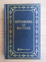 Ponson du Terrail - Reintoarcerea lui Rocambole (volumul 2)